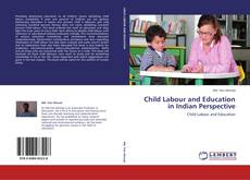 Bookcover of Child Labour and Education in Indian Perspective