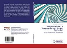Technical Audit - A Thoroughfare of System Perfection kitap kapağı