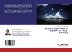 Portada del libro de Enzyme Applications In Textile Processing & Finishing