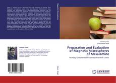 Bookcover of Preparation and Evaluation of Magnetic Microspheres of Mesalamine