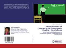 Buchcover von Implementation of Environmental Education in Zambian High Schools