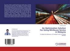 Copertina di An Optimization Solution For Using Minibuses Service in Malaysia