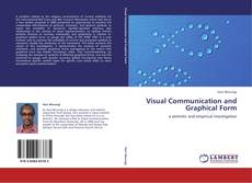 Bookcover of Visual Communication and Graphical Form