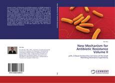 Capa do livro de New Mechanism for Antibiotic Resistance Volume II
