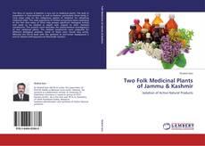 Two Folk Medicinal Plants of Jammu & Kashmir的封面