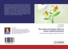 Portada del libro de The effect of Ozone (O3) on some medicinal plants