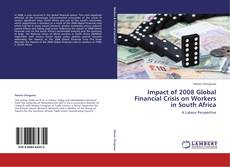 Buchcover von Impact of 2008 Global Financial Crisis on Workers in South Africa