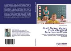 Buchcover von Health Status of Woman: Effects of Emotional Competence and Stress