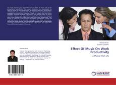 Bookcover of Effect Of Music On Work Productivity