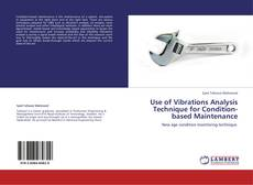 Portada del libro de Use of Vibrations Analysis Technique for Condition-based Maintenance