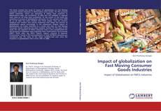 Bookcover of Impact of globalization on Fast Moving Consumer Goods Industries