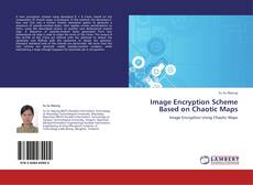 Bookcover of Image Encryption Scheme Based on Chaotic Maps