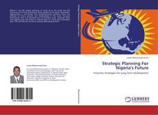 Couverture de Strategic Planning For Nigeria's Future