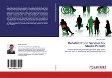 Bookcover of Rehabilitation Services for Stroke Pateins