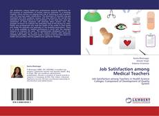 Bookcover of Job Satisfaction among Medical Teachers
