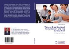 Bookcover of Values, Organizational Commitment and Job Satisfaction