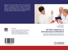 Bookcover of RP-HPLC Method: A Simultaneous Estimation