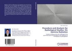 Bookcover of Procedure and Analysis for Radiological Studies: On Gamma Radiation
