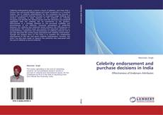 Bookcover of Celebrity endorsement and purchase decisions in India