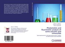 Bookcover of Photometric and fluorimetric analysis of some oxicams and nimesulide