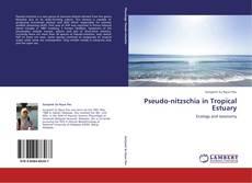 Bookcover of Pseudo-nitzschia in Tropical Estuary