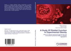 Buchcover von A Study Of Platelet Function  In Experimental Obesity