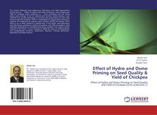 Couverture de Effect of Hydro and Osmo Priming on Seed Quality & Yield of Chickpea