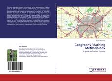 Bookcover of Geography Teaching Methodology