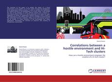 Bookcover of Correlations between a hostile environment and Hi-Tech clusters
