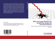 Bookcover of DEA and Logit Models for predicting corporate financial distress