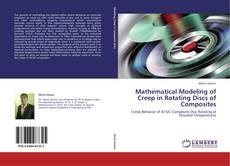 Borítókép a  Mathematical Modeling of Creep in Rotating Discs of Composites - hoz