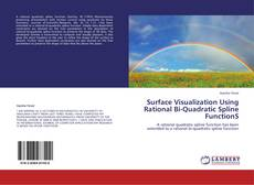 Surface Visualization Using Rational Bi-Quadratic Spline FunctionS kitap kapağı