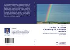 Bookcover of Studies On Oxides Containing 3d Transition Elements