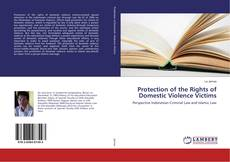 Copertina di Protection of the Rights of Domestic Violence Victims