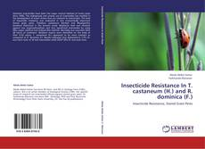 Buchcover von Insecticide Resistance In T. castaneum (H.) and R. dominica (F.)