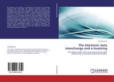 Copertina di The electronic data interchange and e-invoicing