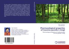Bookcover of Pharmacological properties of Coccinia grandis L.Voigt
