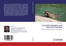 Crocodile Predation and Hominin Evolution的封面