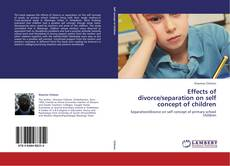 Couverture de Effects of divorce/separation on self concept of children