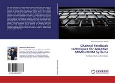 Bookcover of Channel Feedback Techniques for Adaptive MIMO-OFDM Systems
