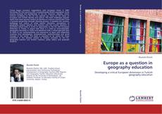 Bookcover of Europe as a question in geography education