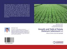 Copertina di Growth and Yield of Potato (Solanum tuberosum L.)