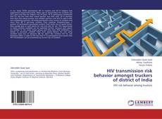 Buchcover von HIV transmission risk behavior amongst truckers of district of India