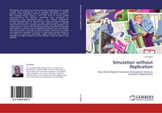 Bookcover of Simulation without Replication