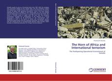 Bookcover of The Horn of Africa and International terrorism