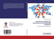 Buchcover von Inventory models for ecommerce of perishable products