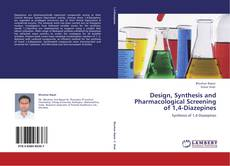 Design, Synthesis and Pharmacological Screening of 1,4-Diazepines kitap kapağı