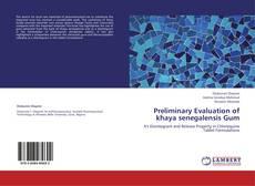 Preliminary Evaluation of khaya senegalensis Gum的封面