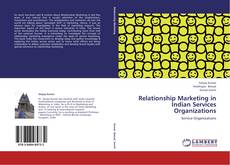Buchcover von Relationship Marketing in Indian Services Organizations