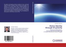 Bookcover of Divine Identity  through Di-polarity
